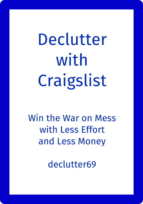 Declutter with Craigslist, Give Away Stuff Online